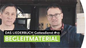 """""""Begleitmaterial / Handwerkszeug"""" - DAS LIEDERBUCH Gottesdienst #10"""