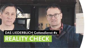 """Reality check und """"WWDL plus"""" - DAS LIEDERBUCH Gottesdienst #2"""